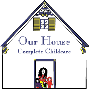 Our House Family Daycare